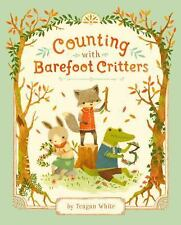 Counting with Barefoot Critters by Teagan White (2016, Hardcover)