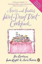 Neris and India's Idiot-proof Diet Cookbook, By India Knight, Neris Thomas, Bee