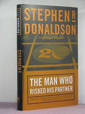 1st HB,signed by author,The Man Who Risked His Partner,Stephen R Donaldson(2004)