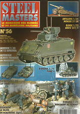 STEEL MASTERS N° 56 MORSER 210mm / TIGRE II / BLINDES FR INDOCHINE / SDKFZ 251/1