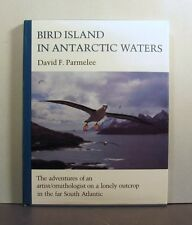Bird Island in Antarctic Waters,  Ornithology, A Unique Environment for Birds