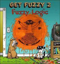 Fuzzy Logic Get Fuzzy 2 by Darby Conley