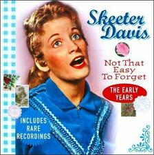 Not That Easy to Forget: The Early Years by Skeeter Davis (CD, 2011, Country...