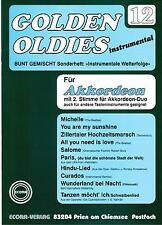 Akkordeon Noten : Golden Oldies 12 mittel  m. 2. Stimme (ad. lib.)