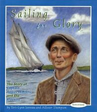 Sailing for Glory: The Story of Angus Walters (Stories of Canada)