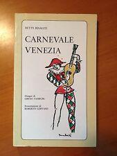 Carnevale Venezia - Betty Risaliti - Società Veneta Editrice 3354