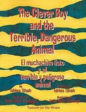 The Clever Boy and the Terrible, Dangerous Animal - el Muchachito Listo y el...