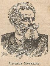 A0378 Michele Munkacsy - Stampa Antica del 1907 - Xilografia