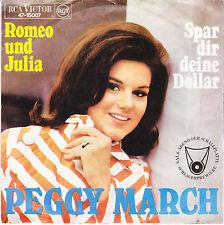 """Peggy March-Romeo und Julia/Spar dir deine Dollar / 7"""" Single von 1967"""