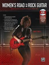 Womens Road to Rock Guitar: Express Yourself by Learning How to Play Lead & Rhyt