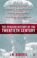 The Penguin History of the Twentieth Century: The History of the World, 1901 t..
