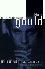 Glenn Gould : The Ecstasy and Tragedy of Genius by Peter F. Ostwald (1998,...
