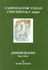 Cadenzas for Haydn 'Cello Concerto in C major Hob. VIIb:1 Cello