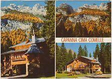 CAPANNA CIMA COMELLE - VAL DI GARES - CANALE D'AGORDO (BELLUNO) 1981
