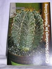 1976 CACTI & SUCCULENTS FOR MODERN LIVING by Merchants Publishing Co Paperback