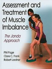 Assessment and Treatment of Muscle Imbalance : The Janda Approach by Robert...