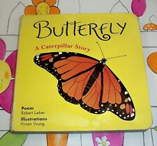 BUTTERFLY A Caterpillar Story, FROG A Tadpole Tale  2 BOOKS IN 1! Robert Lieber