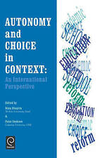 Autonomy and Choice in Context: An International Perspective by Shapira, R., Co