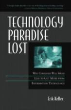 Technology Paradise Lost by Erik Keller (2004, Hardcover)