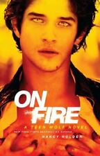 On Fire: A Teen Wolf Novel  (ExLib)
