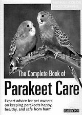 Complete Book of Parakeet Care, The (Barron's N)