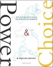 Shively, W. Phillips .. Power & Choice: An Introduction to Political Science
