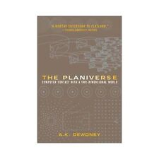 The Planiverse : Computer Contact with a Two-Dimensional World by A. K....