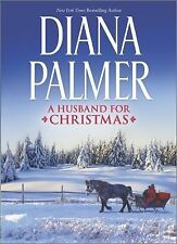 A Husband for Christmas : Snow Kisses Lionhearted by Diana Palmer (2014,...