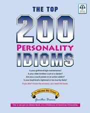The Top 200 Personality Idioms by Gunther Breaux (2013, Paperback)