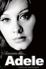 Someone Like Adele by Caroline Sanderson (Hardback, 2012)