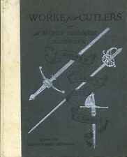 Worke for Cutlers : or a Merry Dialogue Betweene Sword, Rapier and Dagger (hb)