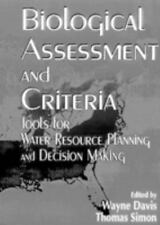 Biological Assessment and Criteria: Tools for Water Resource Planning and Decisi