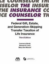 The Insurance Counselor Federal Gift, Estate, and Generation-Skipping...