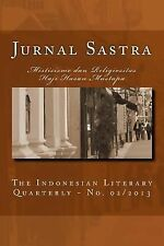 Jurnal Sastra: Jurnal Sastra : The Indonesian Literary Quarterly No. 2/2013...