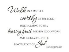 WALK WORTHY Colossians 1:10  Vinyl Lettering Words Wall Art Quote Sticky Decals