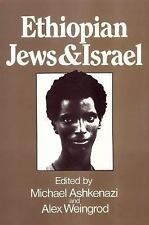 Ethiopian Jews and Israel, , , Excellent, 1987-01-01,