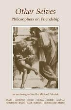 Other Selves: Philosophers on Friendship, , Good Book