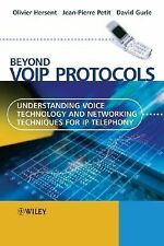 Beyond VoIP Protocols: Understanding Voice Technology and Networking Techniques