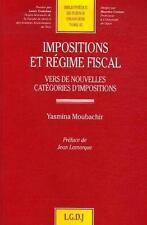 impositions et régime fiscal   vers de nouvelles catégories d'impositions