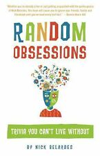 Random Obsessions: Trivia You Can't Live Without-ExLibrary