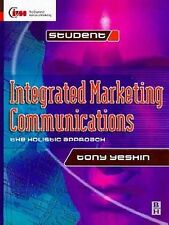 Integrated Marketing Communications, Tony Yeshin