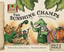The Sunshine Champs: A Story about Florida (Fact & Fable: State Stories)