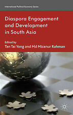 Diaspora Engagement and Development in South Asia (International Political Econo
