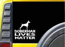 Doberman Lives Matter Sticker k193 6 inch pinscher rescue dog decal