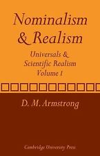 Universals and Scientific Realism Vol. 1 : Nominalism and Realism by D. M....