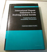 International Dispute Settlement in an Evolving Global Society Francisco Vicuna