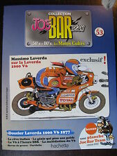 FASCICULE SERIE 2 JOE BAR TEAM 53 LAVERDA 1000 V6