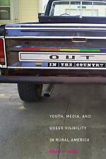 Intersections: Out in the Country : Youth, Media, and Queer Visibility in...