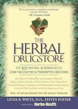 The Herbal Drugstore: The Best Natural Alternatives to Over-the-Counter and Pre