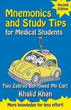 Mnemonics and Study Tips for Medical Students : Two Zebras Borrowed My Car!...
